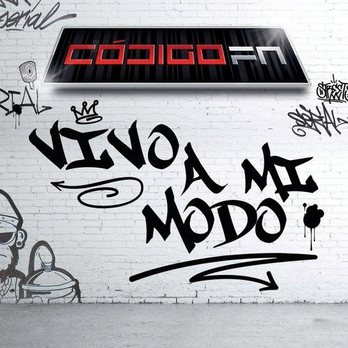 Vivo A Mi Modo by Código FN