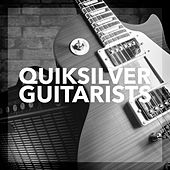 Quiksilver Guitarists by Various Artists