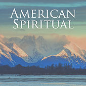 American Spiritual by Various Artists
