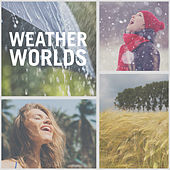 Weather Worlds by Various Artists