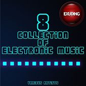 Collection of Electronic Music, Vol. 8 by Various Artists