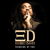 Thinking of You - Single by Ed Robinson