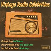 Vintage Radio Celebrities by Various Artists
