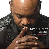 My Story (feat. Junior 'One Blood' Reid) - Single by Sadiki