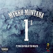We the 1z (feat. Yung Bzo) by Mykko Montana