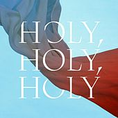 Holy, Holy, Holy by Audrey Assad