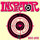 Busco Amor by Inspector