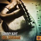 Bell Serenade by Sammy Kaye
