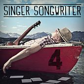 Singer Songwriter 4 by Various Artists