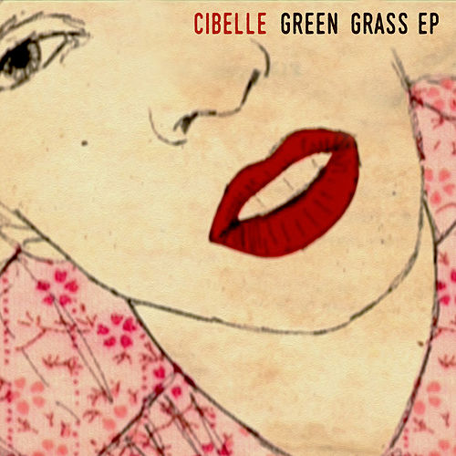 Green Grass EP by Cibelle