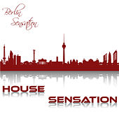 House Sensation by Various Artists