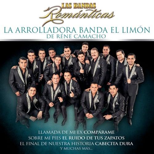 Las Bandas Románticas by La Arrolladora Banda El Limon