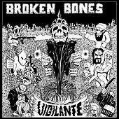 Vigilante by Broken Bones