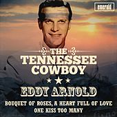 The Tennessee Cowboy by Eddy Arnold