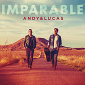 Imparable by Andy & Lucas