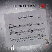 Songs With Words by Hiroshima