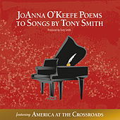 Joanna O'Keefe: Poems to Songs by Tony Smith
