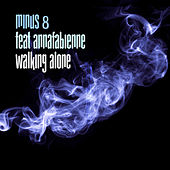 Walking Alone by Minus 8