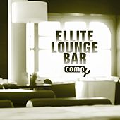 Ellite Lounge Bar, Vol. 4 by Various Artists