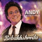 Bebakhsheeda by Andy