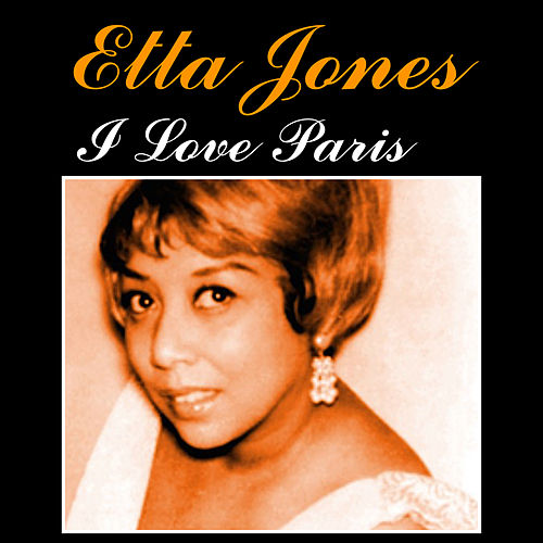 I Love Paris by Etta Jones