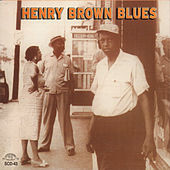 Henry Brown Blues by Henry Brown