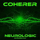 Neurologic (Extended Mix) by Coherer