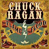 The Flame in the Flood by Chuck Ragan