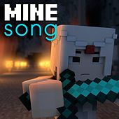 Mine Song (A Minecraft Parody) by Lindee Link