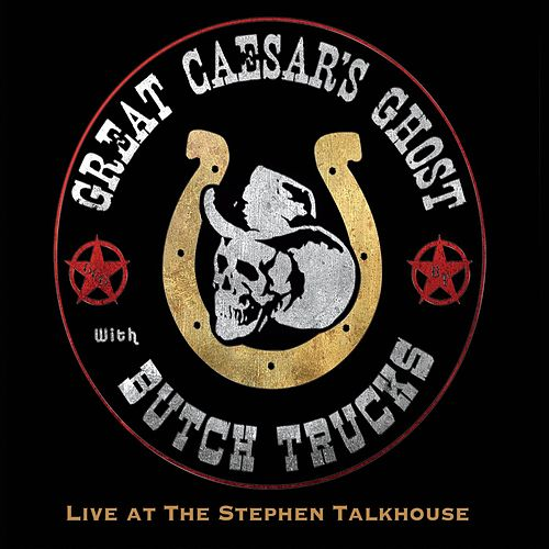 Live at the Stephen Talkhouse by Great Caesar's Ghost