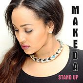 Stand Up by Makeda