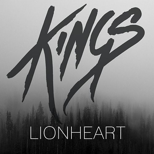 Lionheart by kings