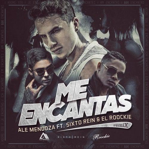 Me Encantas (Remix) [feat. Sixto Rein & El Rookie] by Ale Mendoza