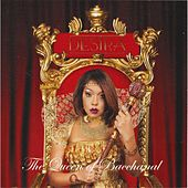 The Queen of Bacchanal by Destra
