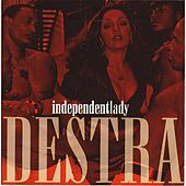 Independent Lady by Destra