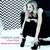 Closer - The Remixes by Madison Park