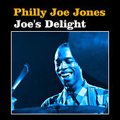 Joe's Delight by Philly Joe Jones