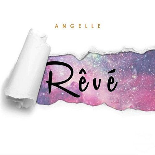 Reve (Life's but a Dream) by Angel'le
