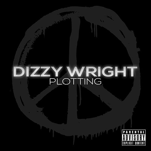 Plotting - Single by Dizzy Wright