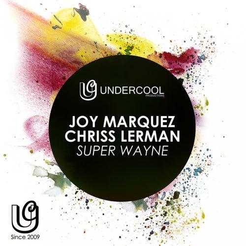 Super Wayne by Joy Marquez