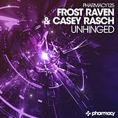 Unhinged by Frost-RAVEN