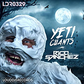 Yeti Chants by Rico Sanchez