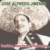 Sus mejores corridos, rancheras, huapangos… by Jose Alfredo Jimenez