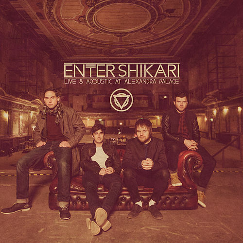 Live & Acoustic at Alexandra Palace von Enter Shikari