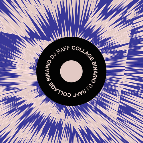 Collage Binario by DJ Raff