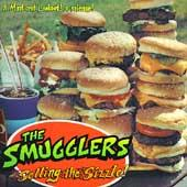 Selling The Sizzle! by The Smugglers