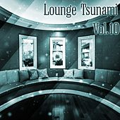 Lounge Tsunami, Vol. 10 - EP by Various Artists