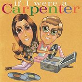 If I Were A Carpenter by Various Artists