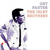 Get Faster von The Isley Brothers
