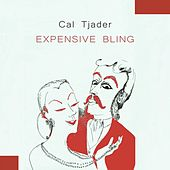 Expensive Bling von Cal Tjader